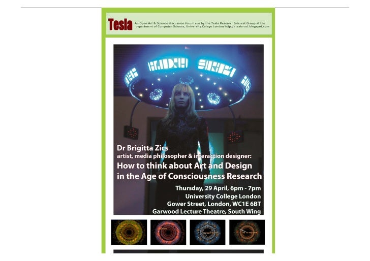 Tesla Event at UCL: Dr Brigitta Zics - How to think about Art and Design in the Age of Consciousness Research