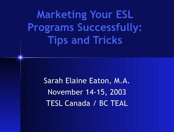 Marketing Your ESL Programs Successfully