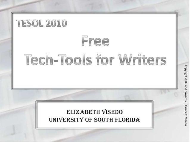 Elizabeth VisedoUniversity of South FloridaCopyright2009andonwardsElizabethVisedo