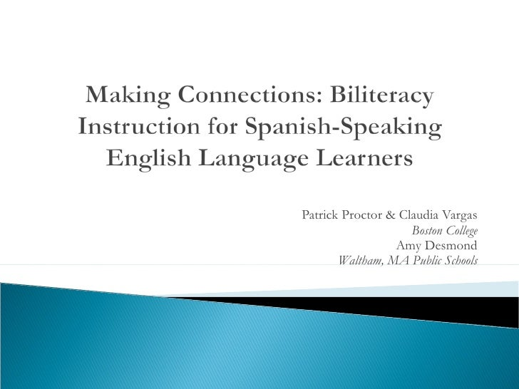 Making Connections: Biliteracy Instruction for Spanish-Speaking English Language Learners