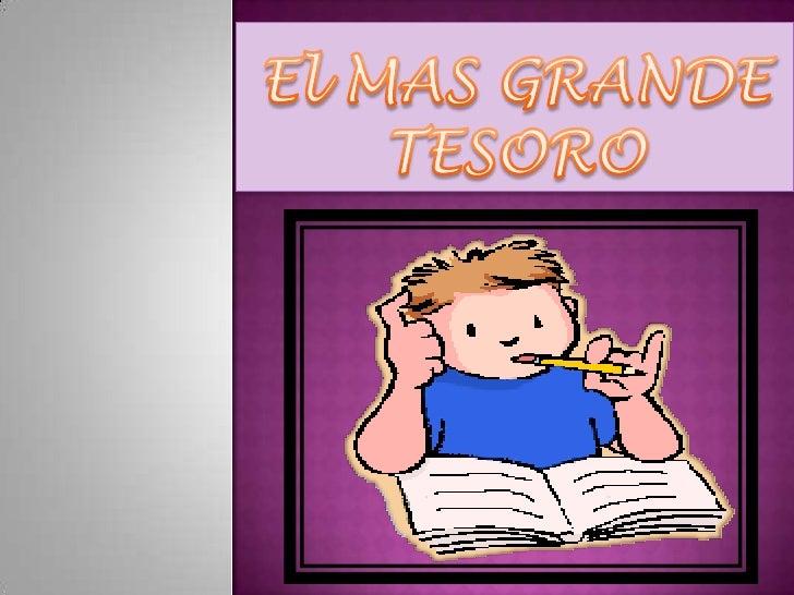 El MAS GRANDE TESORO<br />