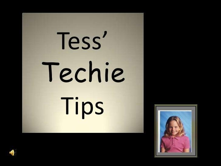 Tess' techie tips