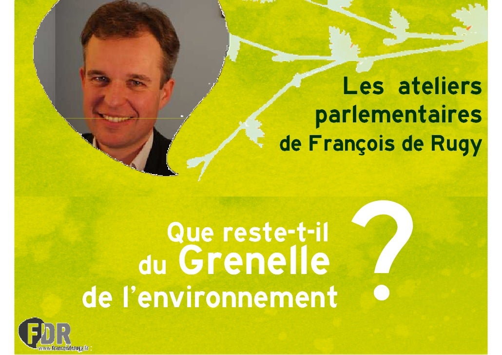 Les ateliers                  parlementaires               de François de Rugy         Que reste-t-il          reste-    d...