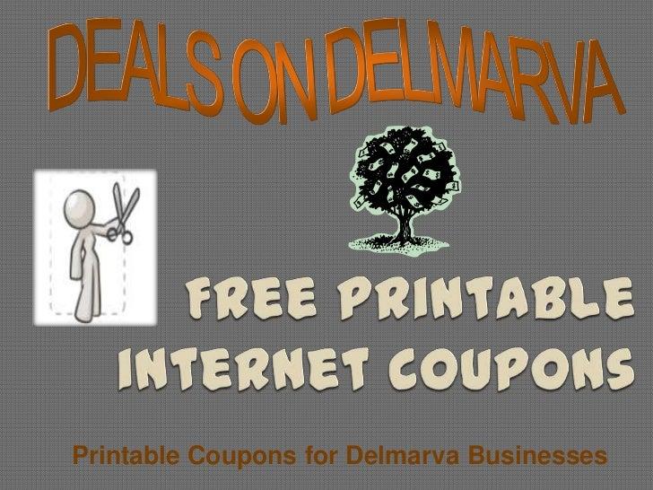 DEALS ON DELMARVA<br />Free printable internet coupons<br />Printable Coupons for Delmarva Businesses<br />