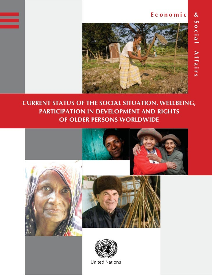 Current Status of the Social Situation, Well-Being, Participation in  Development and Rights of Older Persons Worldwide