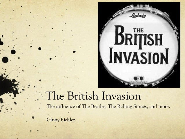 The British InvasionThe influence of The Beatles, The Rolling Stones, and more.Ginny Eichler