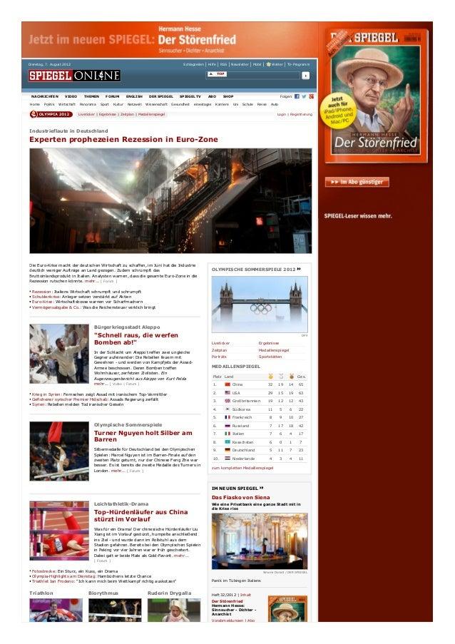 Dienstag, 7. August 2012  NACHRICHTEN Home  Politik  VIDEO Wirtschaft  Schlagzeilen  THEMEN Panorama  FORUM Sport  Kultur ...