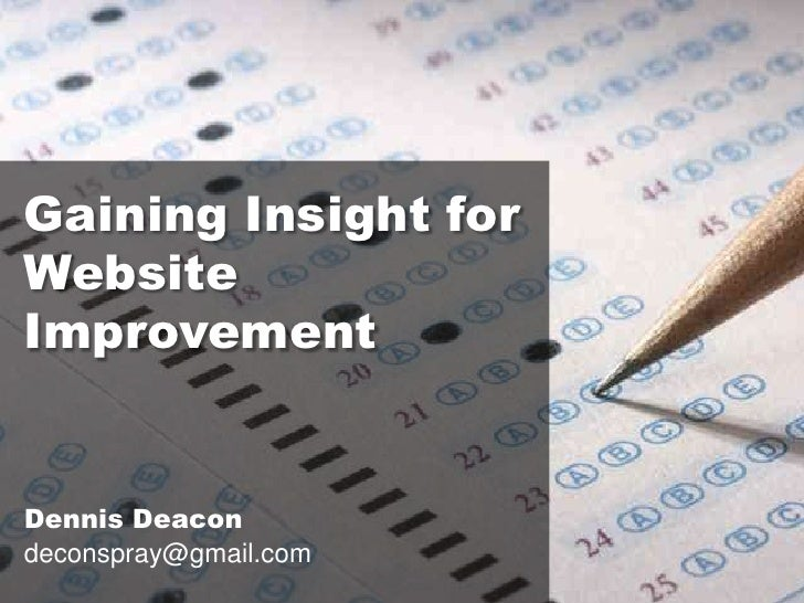 Gaining Insight for Website Improvement