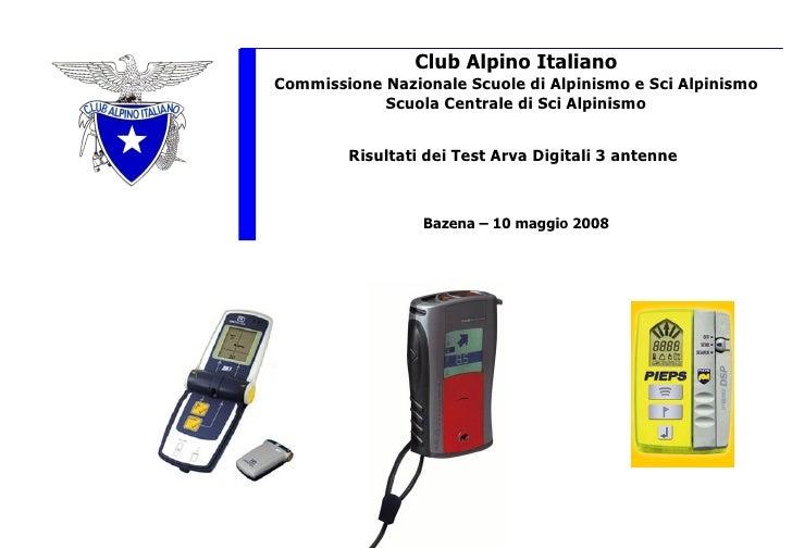 Club Alpino Italiano Commissione Nazionale Scuole di Alpinismo e Sci Alpinismo Scuola Centrale di Sci Alpinismo Risultati ...