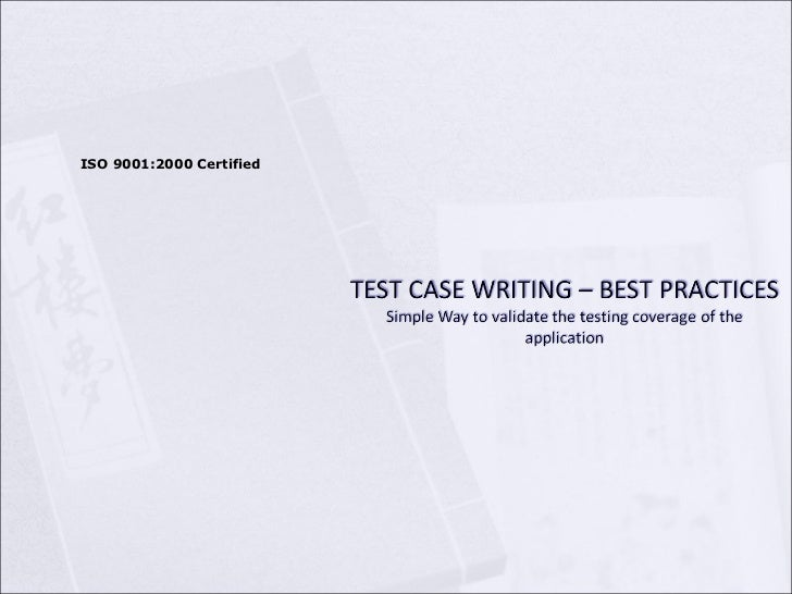 Test Case Writing Best Practices