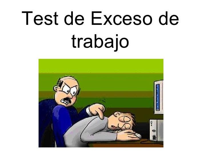 Test de Exceso de trabajo