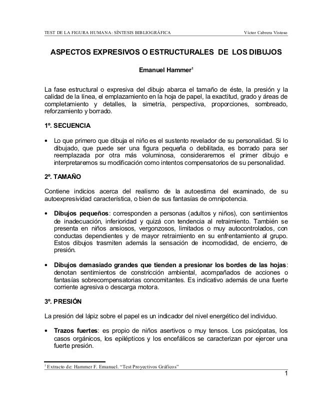 TEST DE LA FIGURA HUMANA: SÍNTESIS BIBLIOGRÁFICA Víctor Cabrera Vistoso ASPECTOS EXPRESIVOS O ESTRUCTURALES DE LOS DIBUJOS...