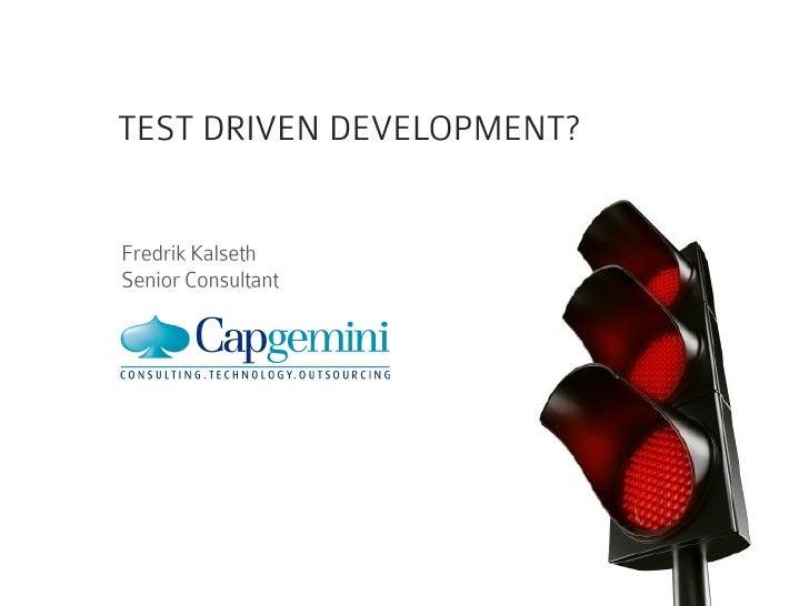 Test Driven Development/Design