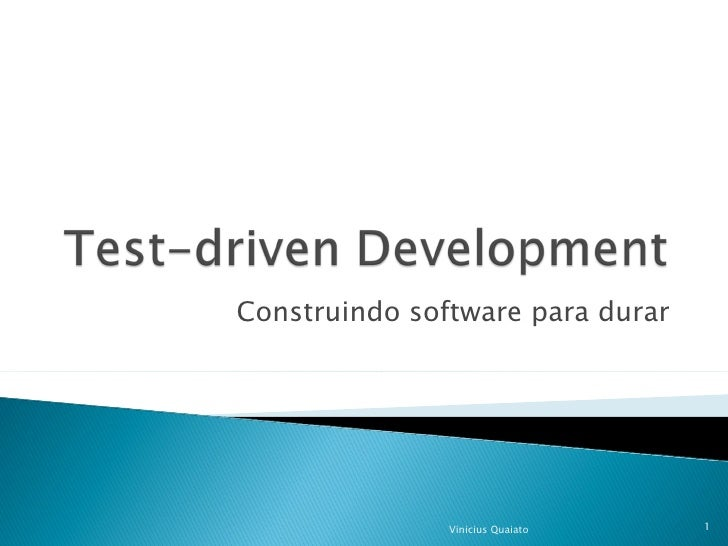 Construindo software para durar Vinicius Quaiato