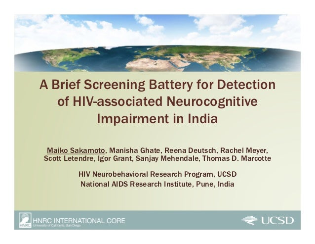 A Brief Screening Battery for Detection   of HIV-associated Neurocognitive          Impairment in India Maiko Sakamoto, Ma...