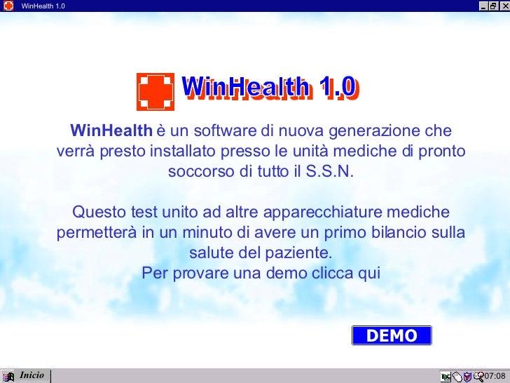12:02 WinHealth 1.0 WinHealth  è un software di nuova generazione che verrà presto installato presso le unità mediche di p...