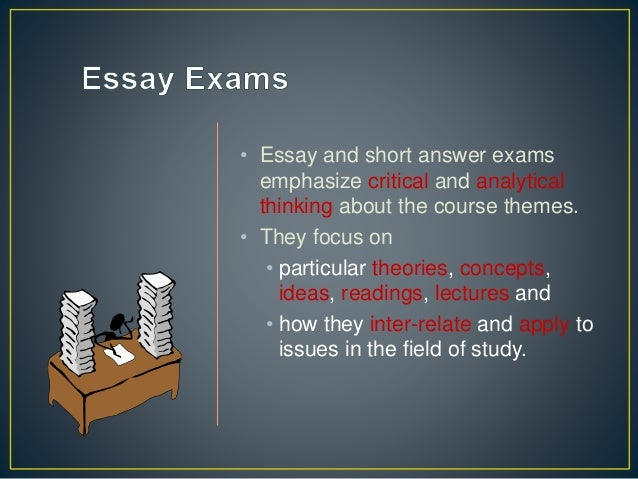 When taking essay exams,?