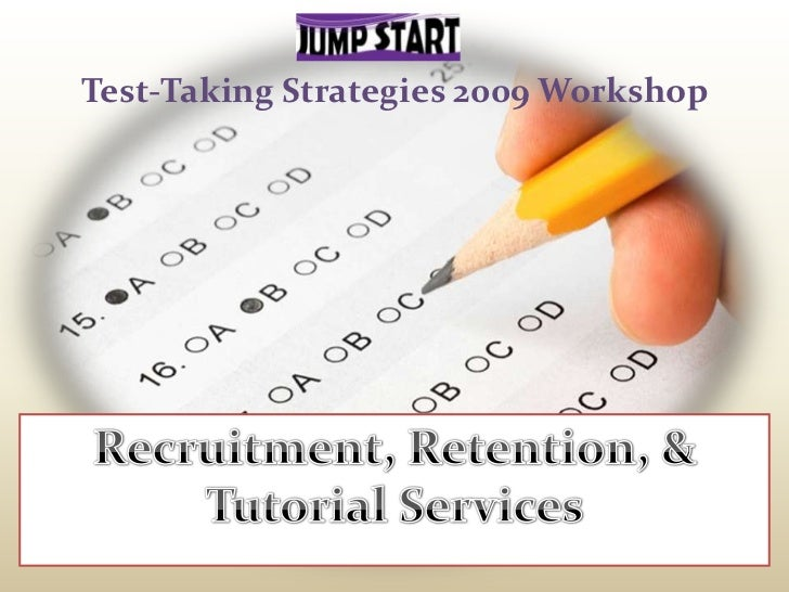 Test-Taking Strategies 2009 Workshop