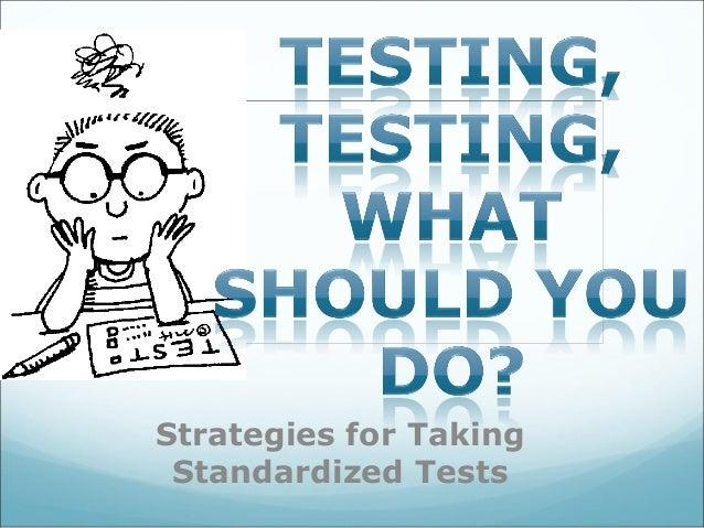 Test takingstrategiesforstandardizedtests-efranks-110617140521-phpapp02