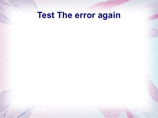 Test the error 2