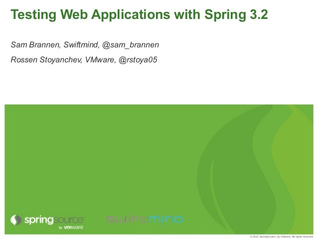 Testing Web Apps with Spring Framework 3.2