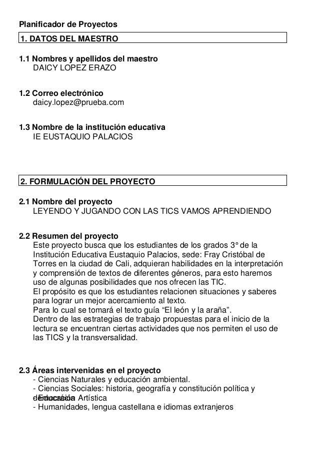 Planificador de Proyectos 1. DATOS DEL MAESTRO 1.1 Nombres y apellidos del maestro DAICY LOPEZ ERAZO 1.2 Correo electrónic...