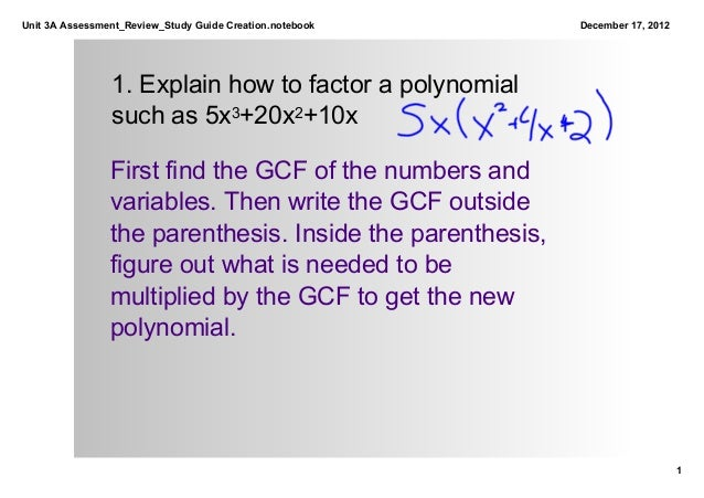 Unit 3A Assessment_Review_Study Guide Creation.notebook     December 17, 2012                1. Explain how to factor a po...