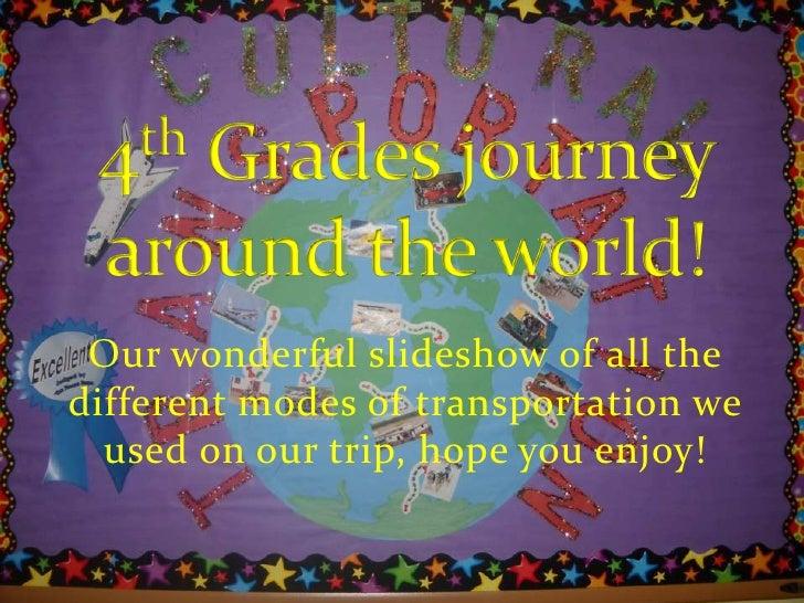 4th Grade Cultural Transportation