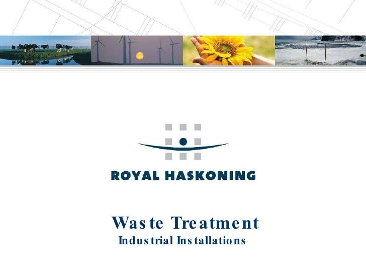 Waste Treatment Industrial Installations