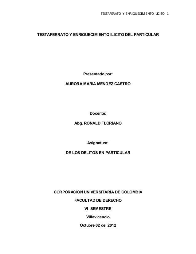 TESTAFERATO Y ENRIQUECIMIENTO ILICITO 1TESTAFERRATO Y ENRIQUECIMIENTO ILICITO DEL PARTICULAR                    Presentado...