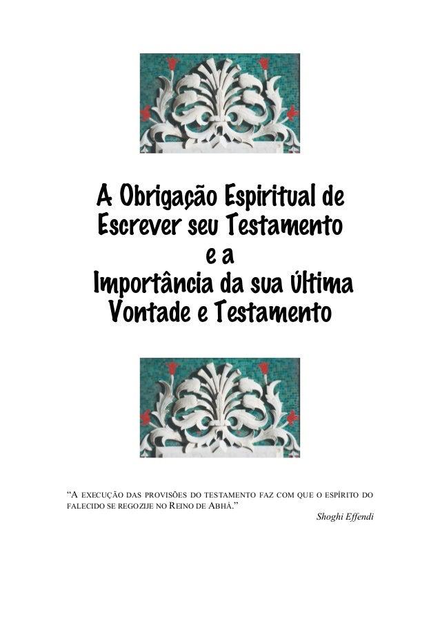 """A Obrigação Espiritual de Escrever seu Testamento ea Importância da sua Última Vontade e Testamento  """"A  EXECUÇÃO DAS PROV..."""