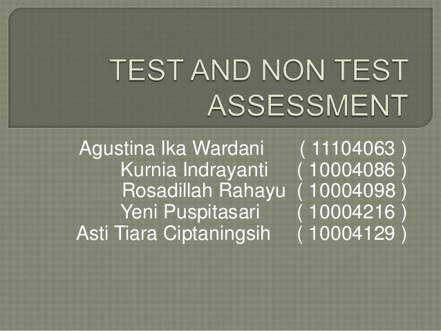Test Assessment Test And Non Test Assessment