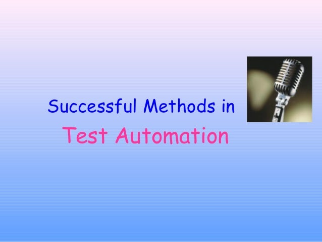Successful Methods in Test Automation
