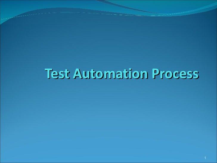 Test Automation Process