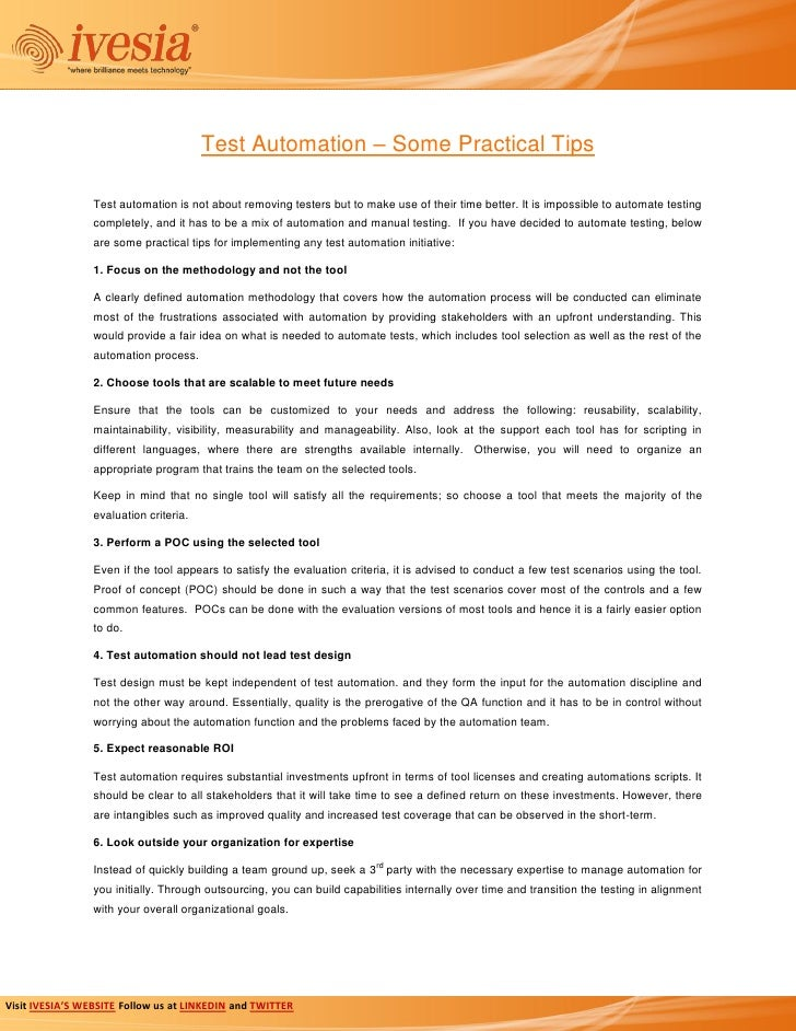 Test Automation – Some Practical Tips                 Test automation is not about removing testers but to make use of the...