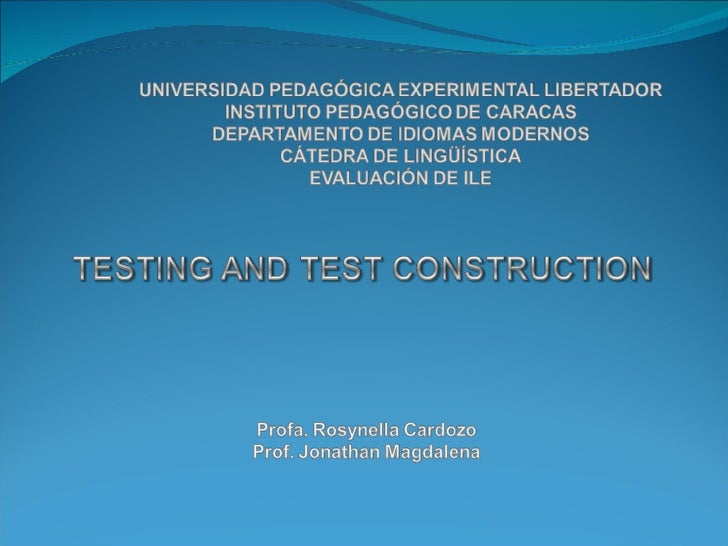 Testing and Test Construction