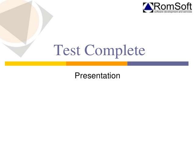 Test Complete Presentation