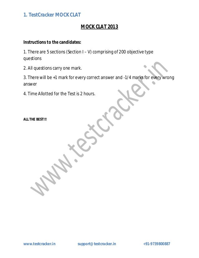 1. TestCracker MOCK CLATwww.testcracker.in support@testcracker.in +91-9739800887MOCK CLAT 2013Instructions to the candidat...