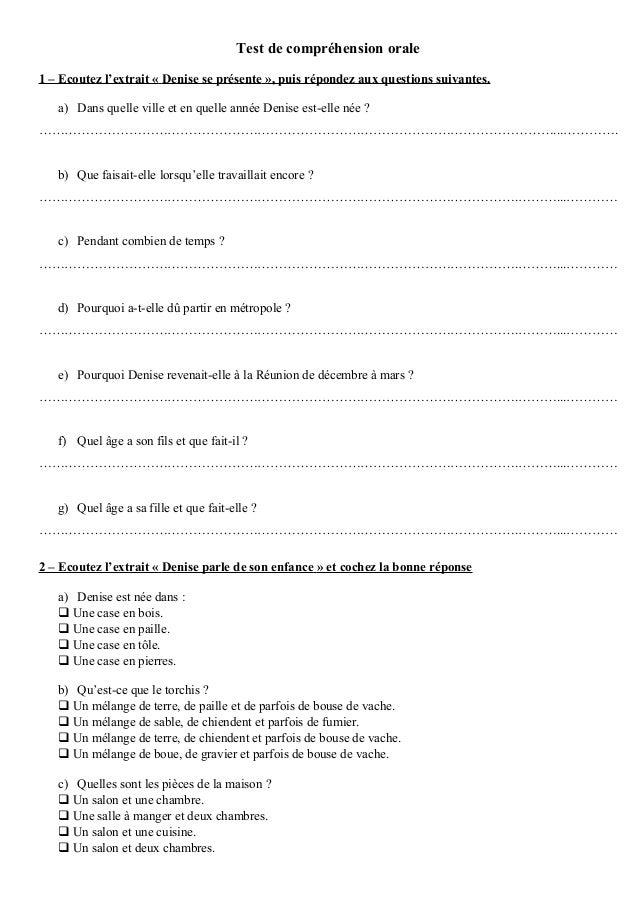 Test de compréhension orale 1 – Ecoutez l'extrait « Denise se présente », puis répondez aux questions suivantes. a) Dans q...