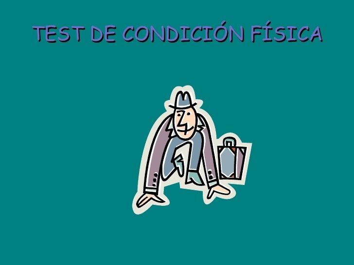 TEST DE CONDICIÓN FÍSICA
