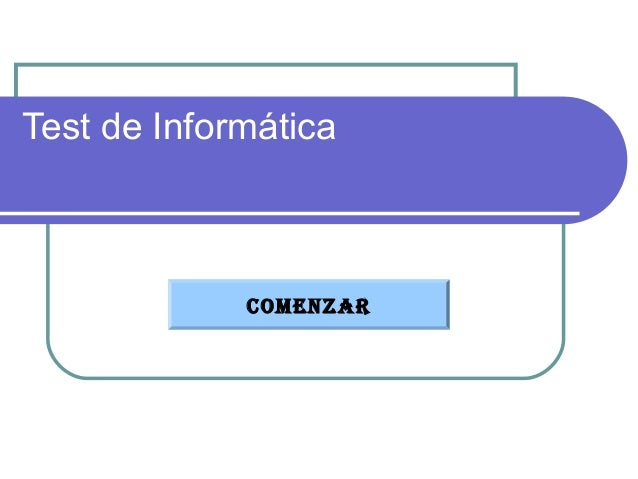 Test de Informática COMENZAR