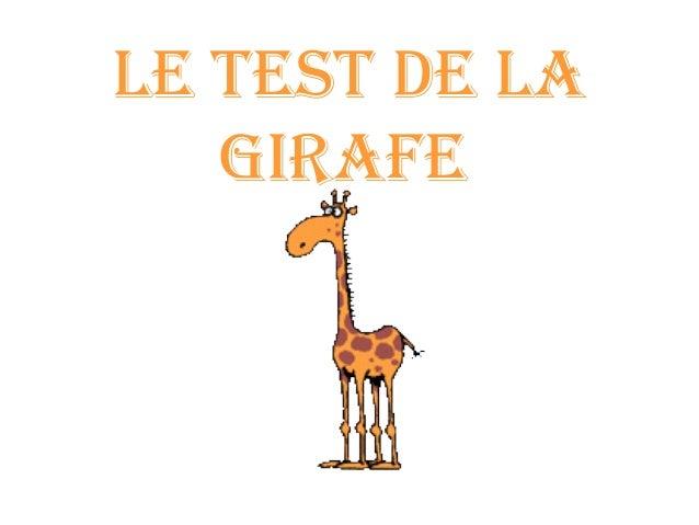 LE TEST DE LA GIRAFE
