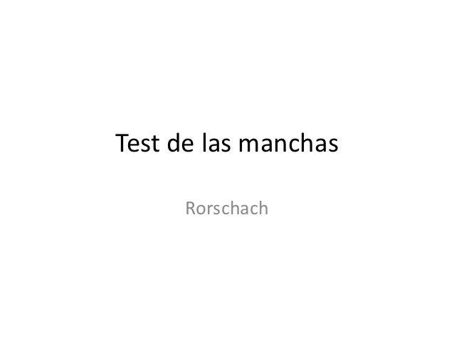Test de las manchas     Rorschach