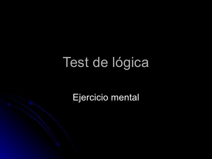 Test de lógica Ejercicio mental