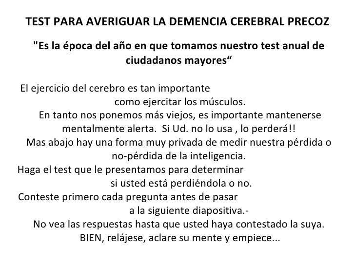"""TEST PARA AVERIGUAR LA DEMENCIA CEREBRAL PRECOZ """"Es la época del año en que tomamos nuestro test anual de ciudadanos ..."""