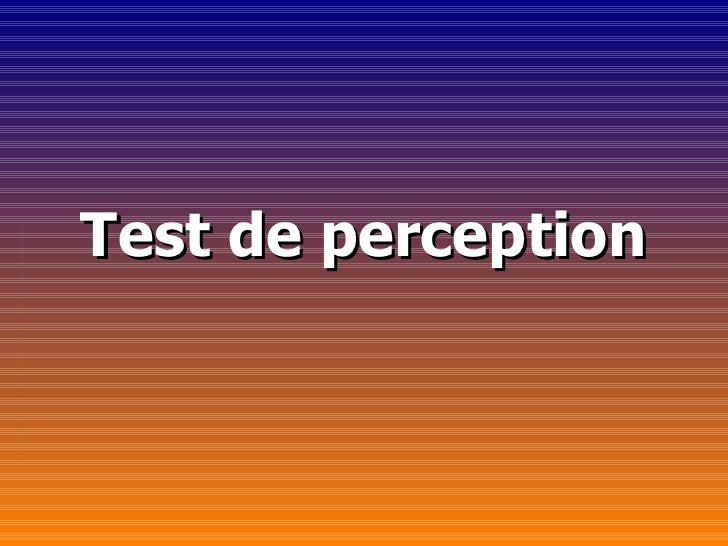 Test de perception