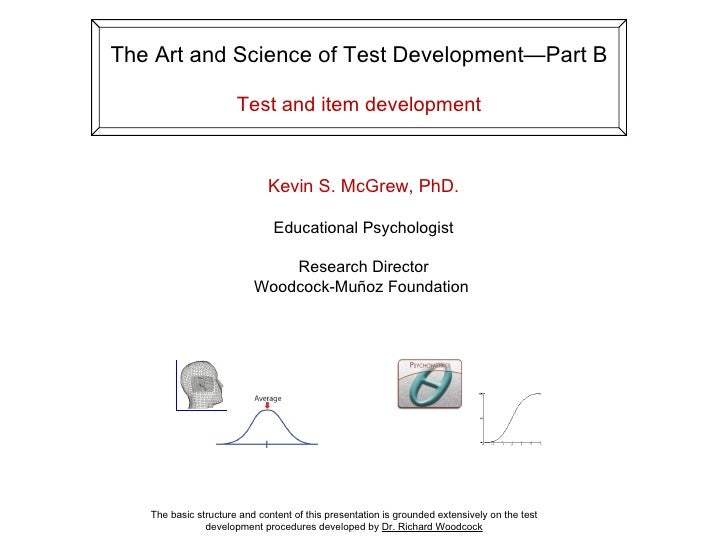 The Art and Science of Test Development—Part B                        Test and item development                           ...