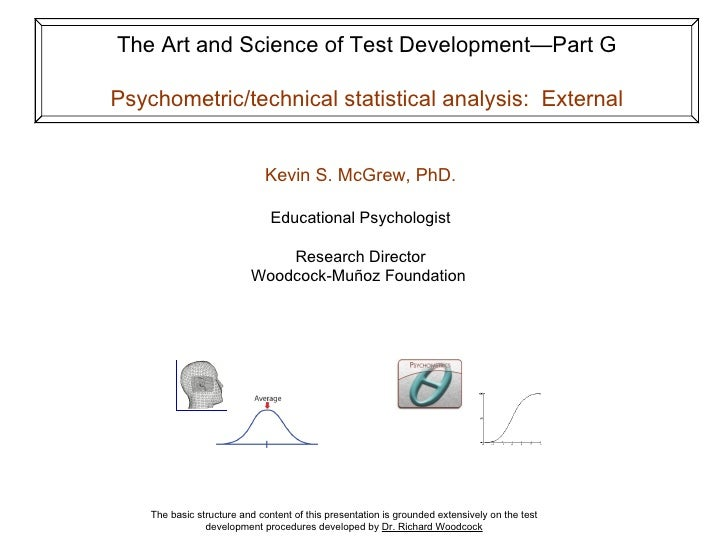 The Art and Science of Test Development—Part G  Psychometric/technical statistical analysis: External                     ...