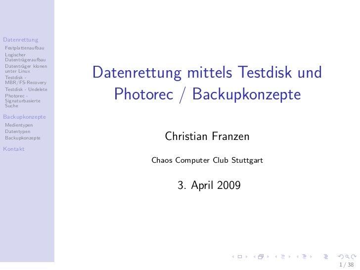 DatenrettungFestplattenaufbauLogischerDatentr¨geraufbau        aDatentr¨ger klonen        aunter LinuxTestdisk -MBR/FS-Rec...