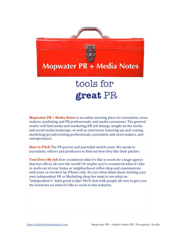 Mopwater PR + Media Notes is an online meeting place for journalists, news   makers, marketing and PR professionals, and m...